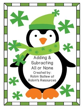Adding & Subtracting All and None task cards