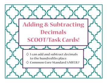 Adding & Subtracting Decimals Task/SCOOT Cards!