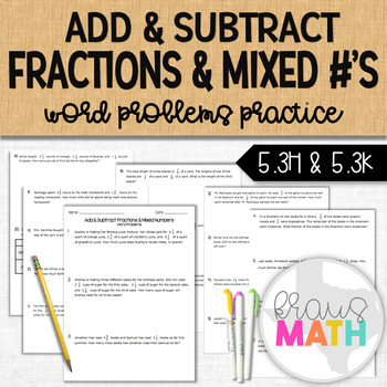 Adding & Subtracting Fractions & Mixed Numbers WORD PROBLE