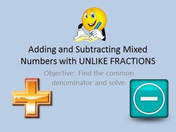 5.NF.A.1 Adding & Subtracting Mixed Numbers (UNLIKE Denomi