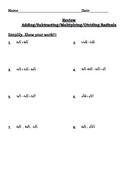 Adding, Subtracting, Multiplying, and Dividing Radicals Review