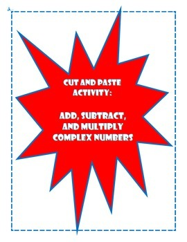 Adding, Subtracting, and Multiplying Complex Numbers Activity