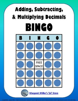 Adding, Subtracting, and Multiplying Decimals BINGO