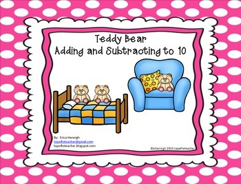 Adding & Subtracting  to 10 Lesson with Teddy Bears! TEKS