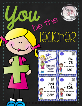 Adding Task Cards: You Be the Teacher! (Includes QR Codes)