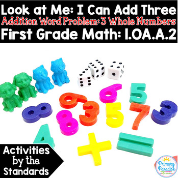 Adding Three Numbers: Word Problems  1.OA.A.2 Common Core