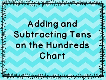Adding and Subtracting By Tens on the Hundreds Chart Print