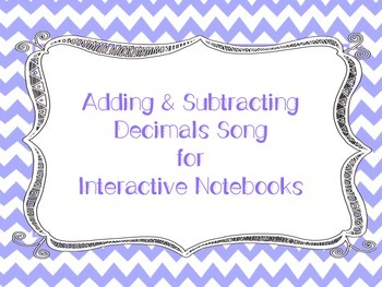 Adding and Subtracting Decimals Song for Interactive Notebooks
