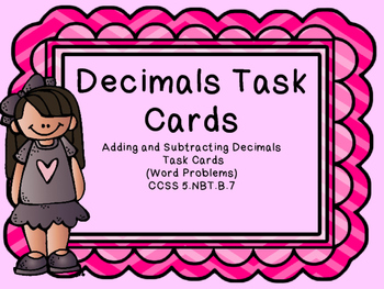 Adding and Subtracting Decimals Task Cards Word Problems &