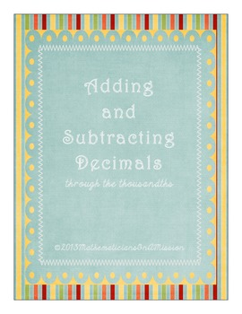 Adding and Subtracting Decimals through the thousandths