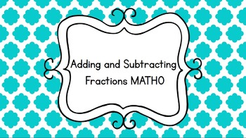 Adding and Subtracting Fractions  MATHO