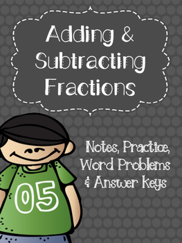 Adding and Subtracting Fractions Practice and Word Problem