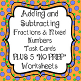 Adding and Subtracting Fractions and Mixed Numbers Task Ca
