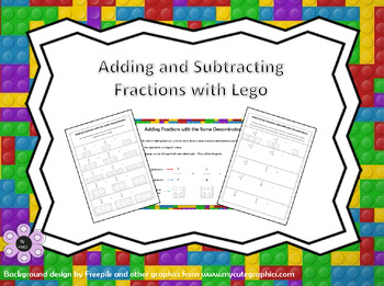 Adding and Subtracting Fractions with Lego