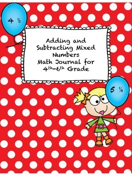 Adding and Subtracting Mixed Numbers Math Journal