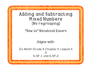 Adding and Subtracting Mixed Numbers (No Regrouping and No