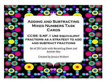 Adding and Subtracting Mixed Numbers Task Card Set