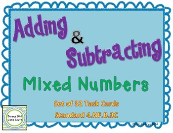 Adding and Subtracting Mixed Numbers Task Cards - Set of 3