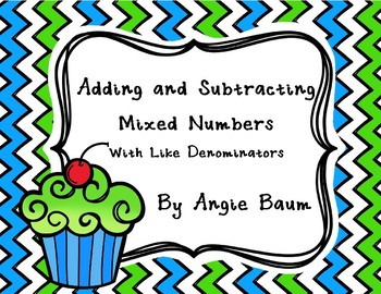 Adding and Subtracting Mixed Numbers Task Cards and Board Game