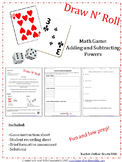 Adding and Subtracting Powers: Draw N' Roll (A Math game f