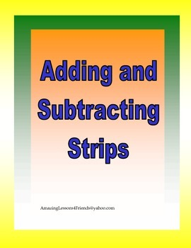 Adding and Subtracting Strips