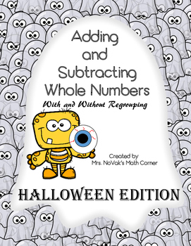 Adding and Subtracting Whole Numbers Halloween Activity