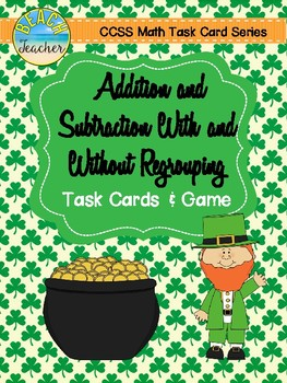 Adding and Subtracting With and Without Regrouping Task Ca