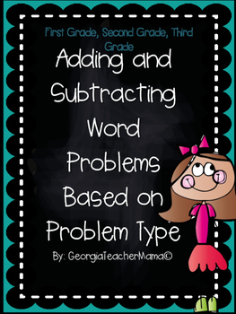 Adding and Subtracting Word Problems Based on Problem Type