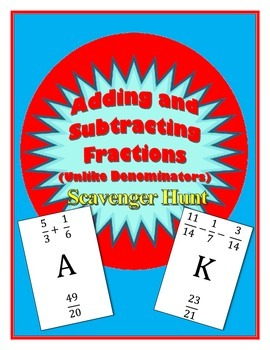 Adding and Subtracting with Fractions Scavenger Hunt (Unli