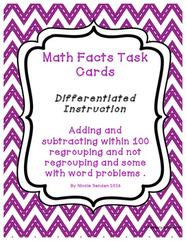 Adding and Subtracting within 100 Differentiated Task Card