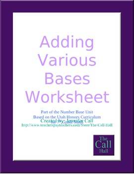 Day 8 - Adding in Various Bases Worksheet *UPDATED 6/24/15*