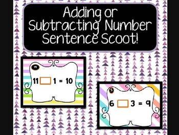 Adding or Subtracting Complete the Number Sentence Scoot