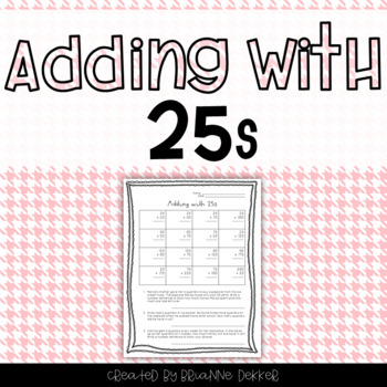 Adding with 25s Worksheet