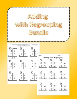 Adding with Regrouping