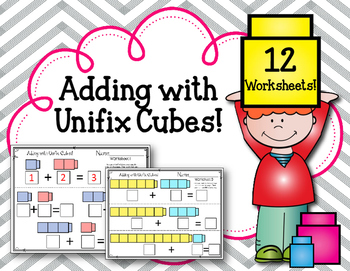 Adding with Unifix Cubes! Addition Worksheets