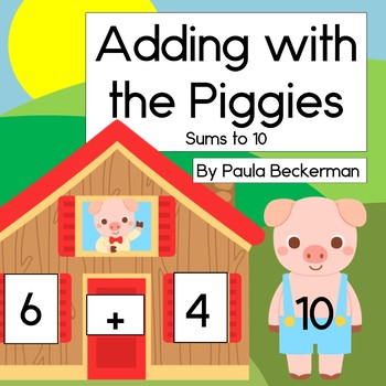 Adding with the Piggies, Fairy Tale Sums to 10