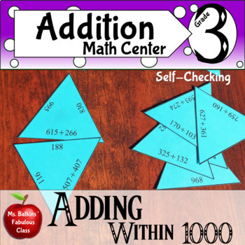 Addition within 1000 Math Center with regrouping   { 3.nbt.2 }
