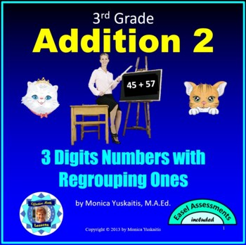 Common Core 3rd - Addition 2 - 3 Digit Addition with Regro
