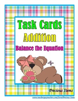 Addition: Balance the Equation Task Cards