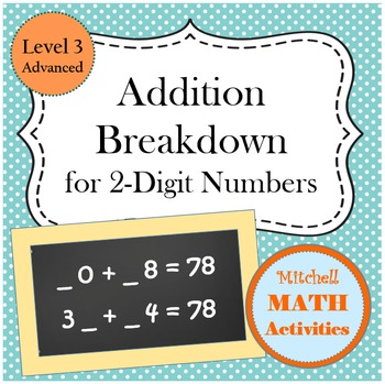 Addition Breakdown for 2-Digit Numbers - Level 3 - Advanced