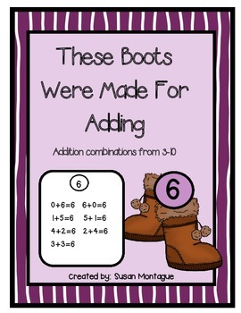 """Addition Combinations from 3-10  """"These Boots Were Made fo"""