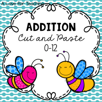 Addition Cut and Paste {0-12}