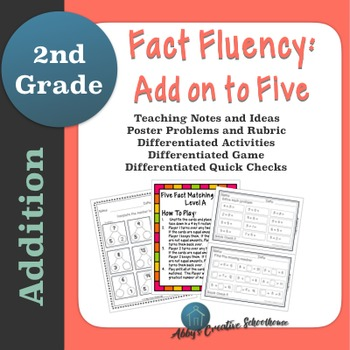 Addition Fact Fluency: Add on to Five Activities, Assessme