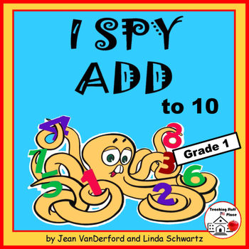 I SPY ADD to 10 | Addition Puzzles | Math Skill Practice |