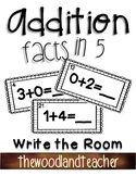 Addition Facts in 5 Write the Room