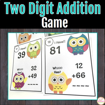 Addition Fun With Owls: Two-Digit Addition; I have! Who Has?