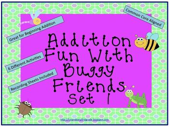 Addition Fun with Buggy Friends - Set 1 (Common Core Aligned)