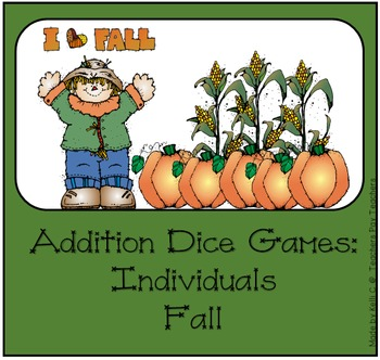 Addition Dice Game ~ Fall Edition