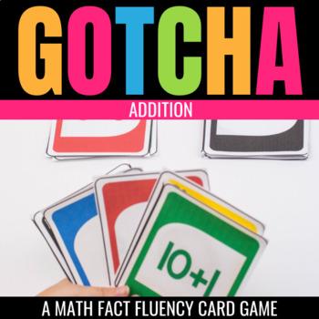 Addition Gotcha: A Fact Fluency Game