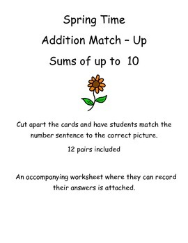 Addition Match Up - Sums up to 10 - Spring Themed